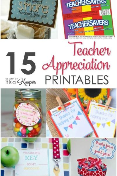 15 Teacher Appreciation Gifts Ideas & Printables
