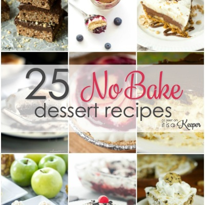 25 No Bake Dessert Recipes