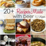 20+ Recipes Made with Beer