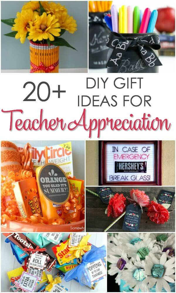 More than 20 DIY Teacher Appreciation Gift Ideas