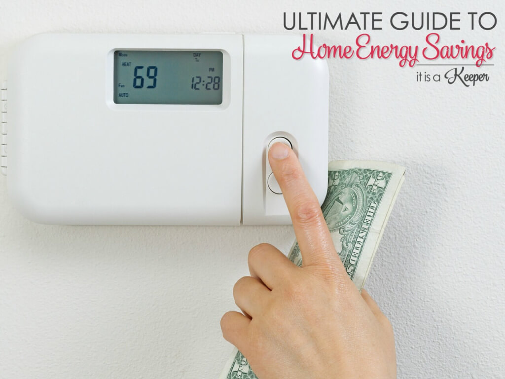 Ultimate Guide to Home Energy Savings - a complete list of easy things you can do to save energy and money at home