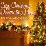 Cozy Christmas Decorating Ideas