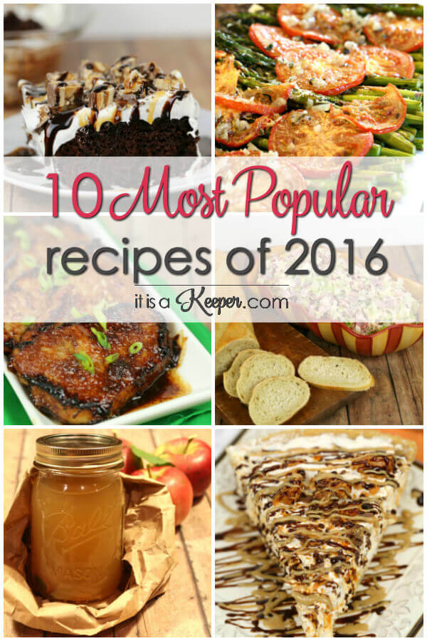 The 10 most popular recipes on It Is a Keeper - these recipes have gotten hundreds of thousands of pageviews and have been pinned thousands of times