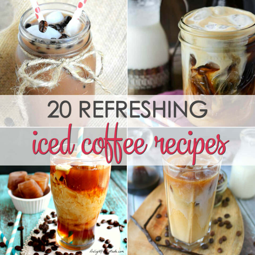 20 Iced Coffee Recipes - easy recipes to make iced coffee at home