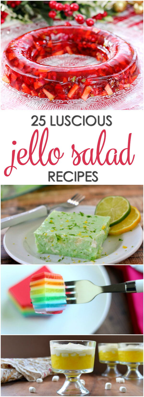 25 Luscious Jello Salad Recipes - including classic and modern versions of your favorite gelatin dishes