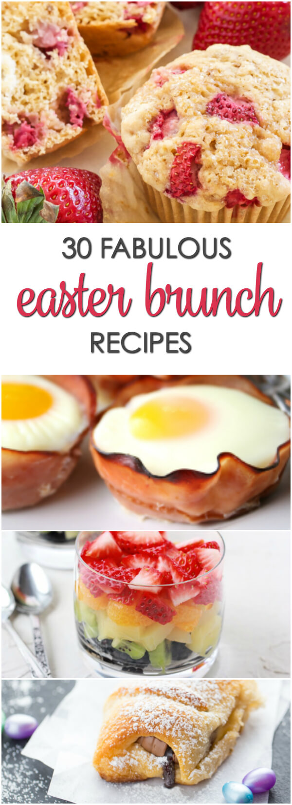 30 easter brunch recipes | it is a keeper