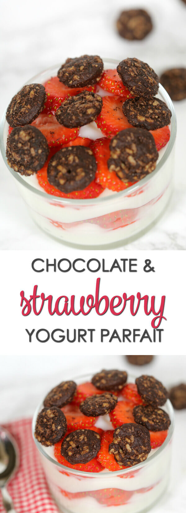 Chocolate Strawberry Yogurt Parfait - this easy recipe is layered with fresh strawberries and chocolate clusters for the perfect breakfast or snack