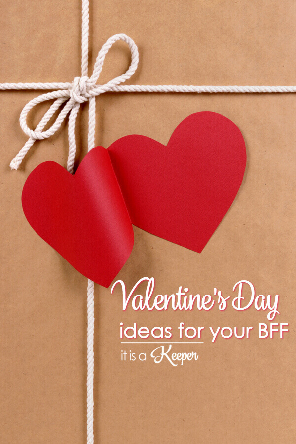 Valentines Day ideas for your best friend