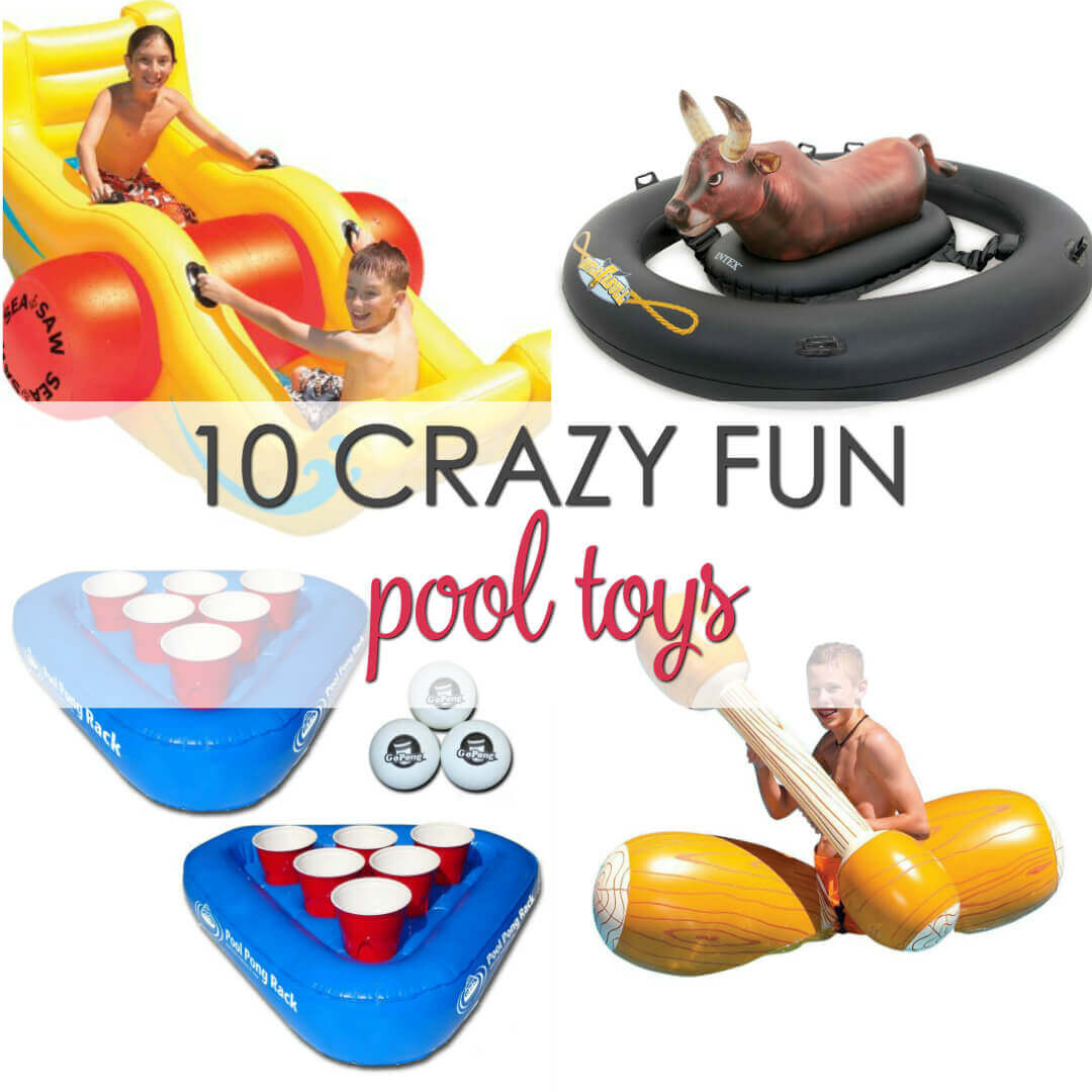 10 Crazy fun pool toys the whole family will enjoy