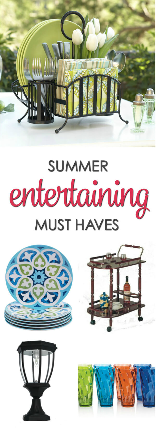 Summer Entertaining Essentials - everything you need to host the perfect summer party