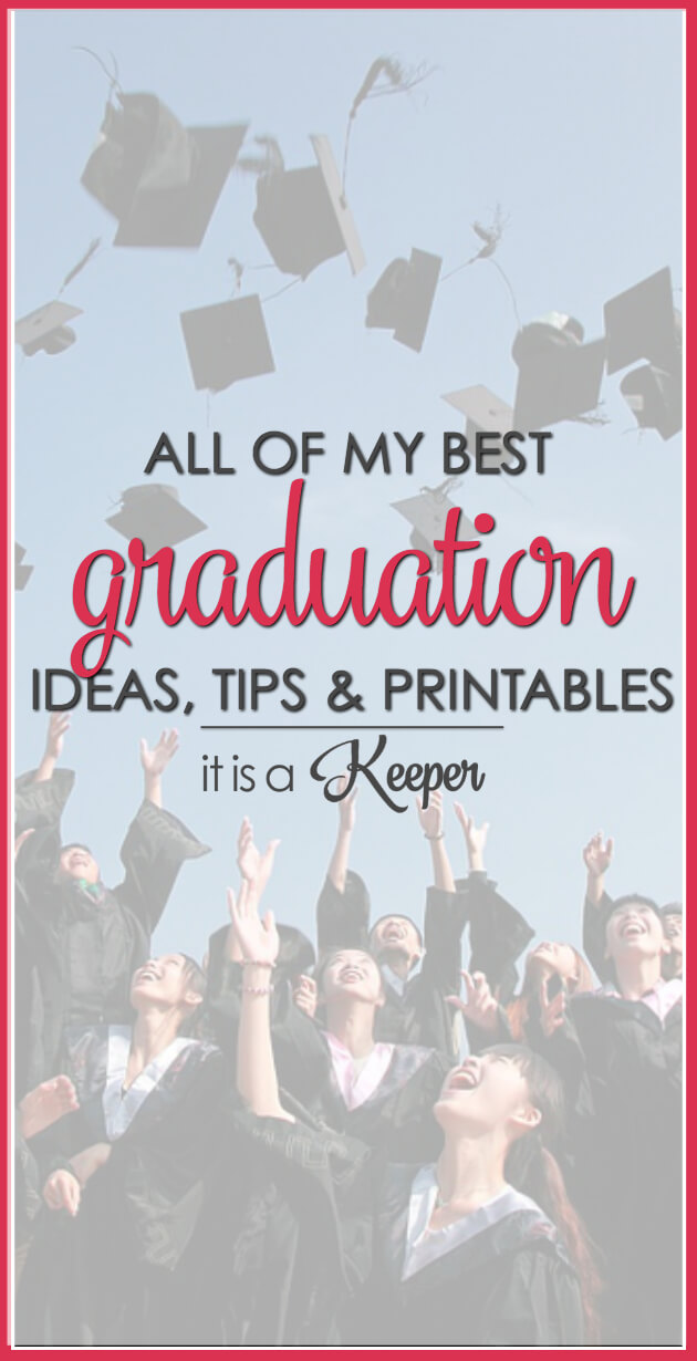All of the best high school graduation ideas and end of school year ideas