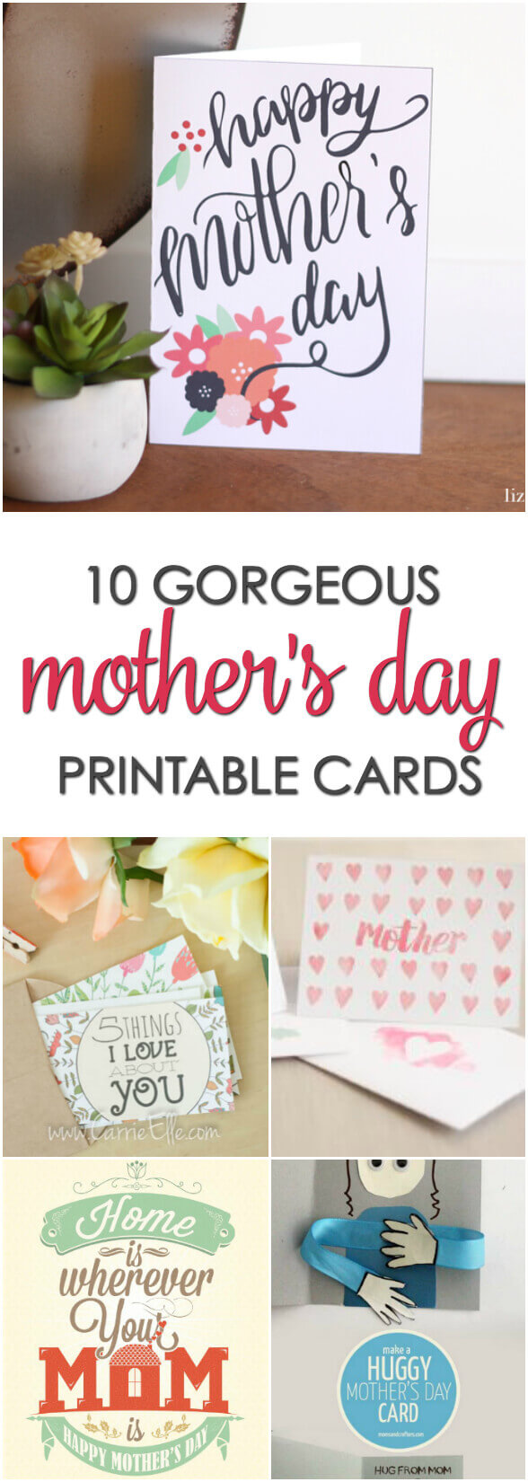 10 Gorgeous Mother's Day Printable Cards - Surprise mom with one of these free Mother's Day Card Printables