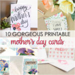 10 Free Mother's Day Card Printables