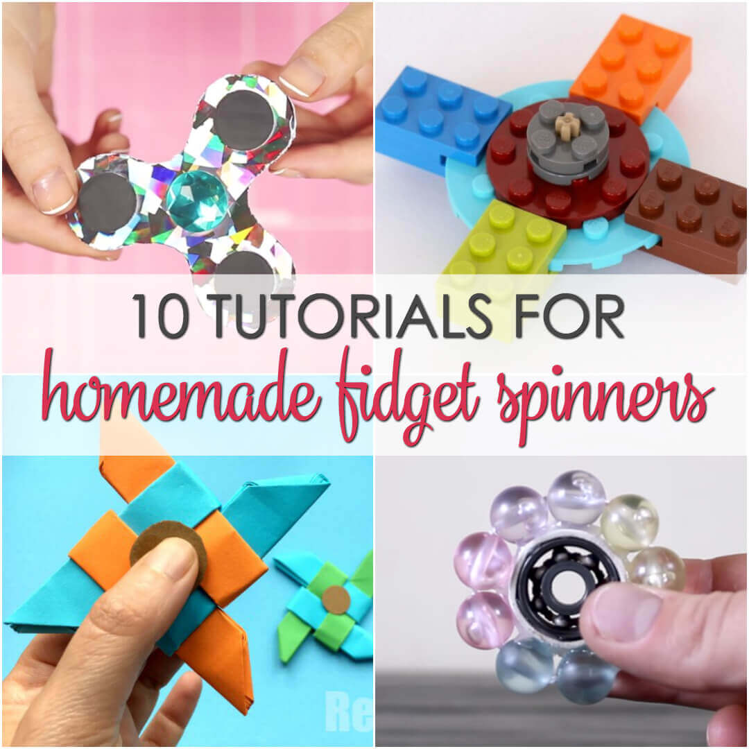 10 Homemade Fidget Spinners Your Kids Will Love - get all of the tutorials here