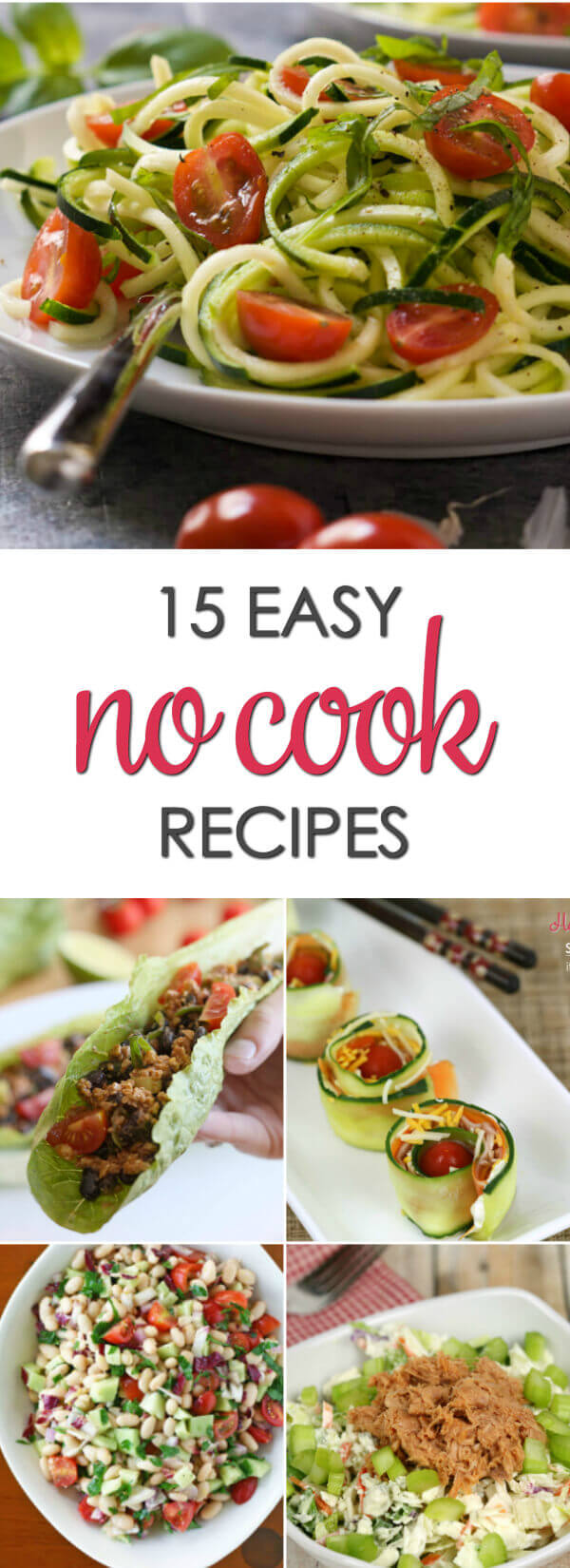 No cook dinner recipes that are quick and easy to make