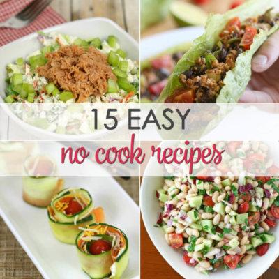 No Cook Dinner Recipes