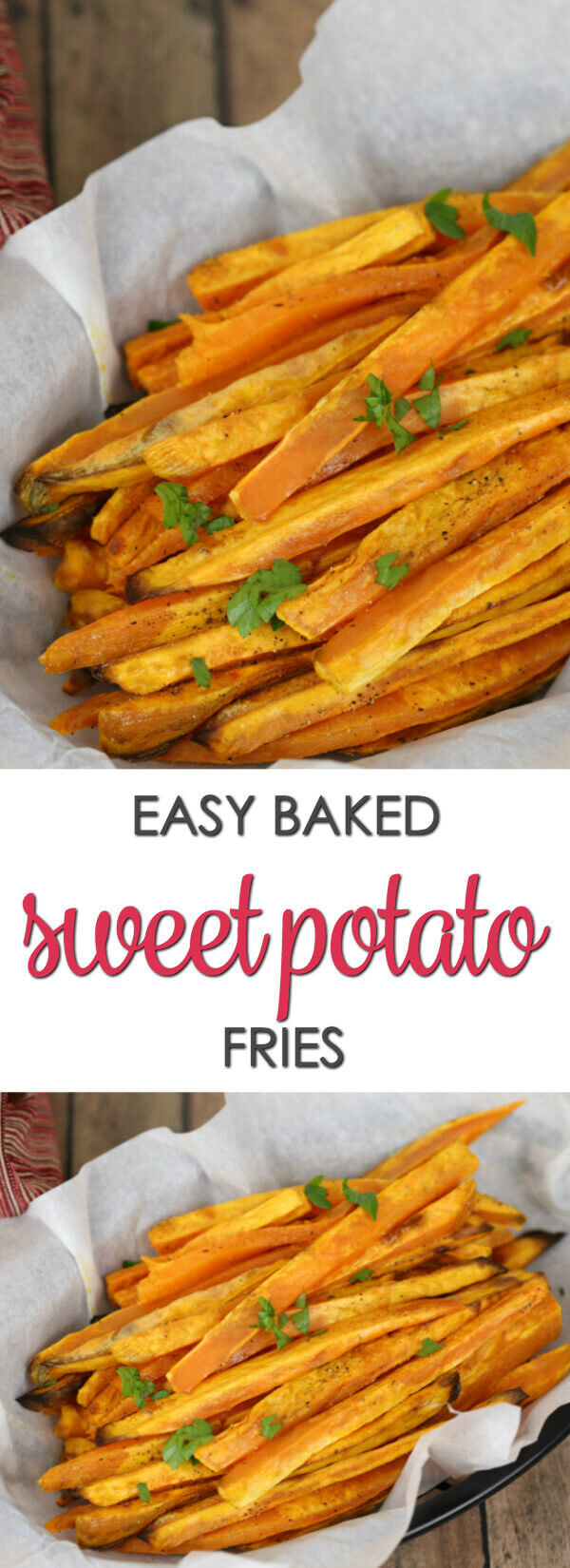 These Sweet Potato Baked Fries are a quick and easy easy side dish that can be made in the oven