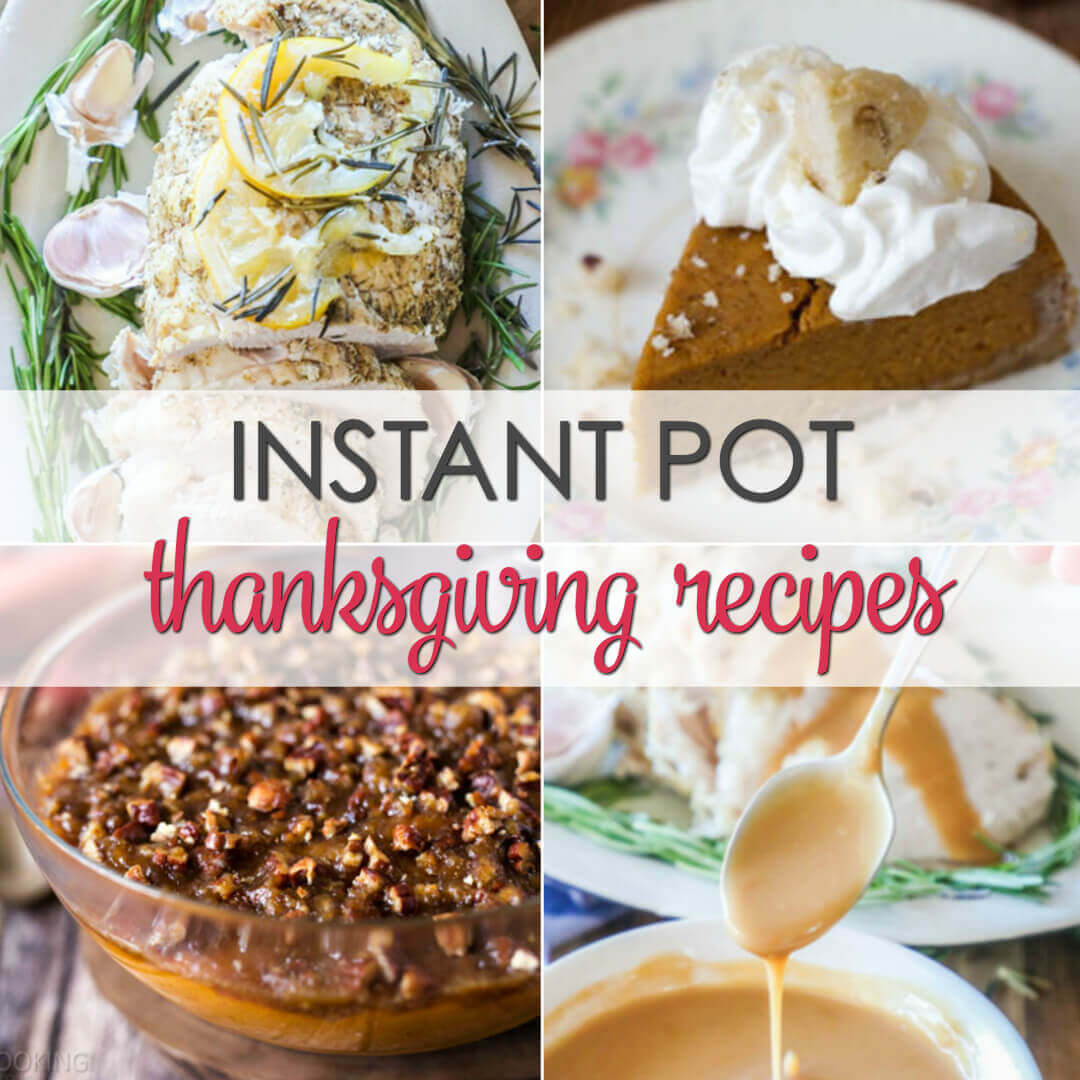 Delicious Instant Pot Thanksgiving recipes that will make your holiday easy.  Here are some delicious Insta Pot recipes that will put your pressure cooker to work.