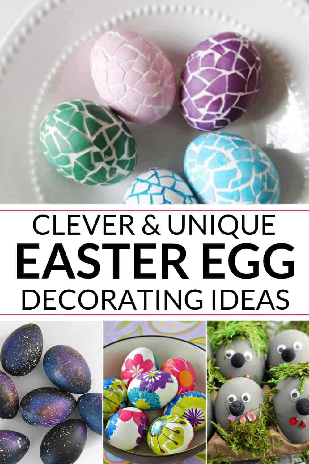 A COLLECTION OF EASTER EGG DECORATING IDEAS KIDS LOVE
