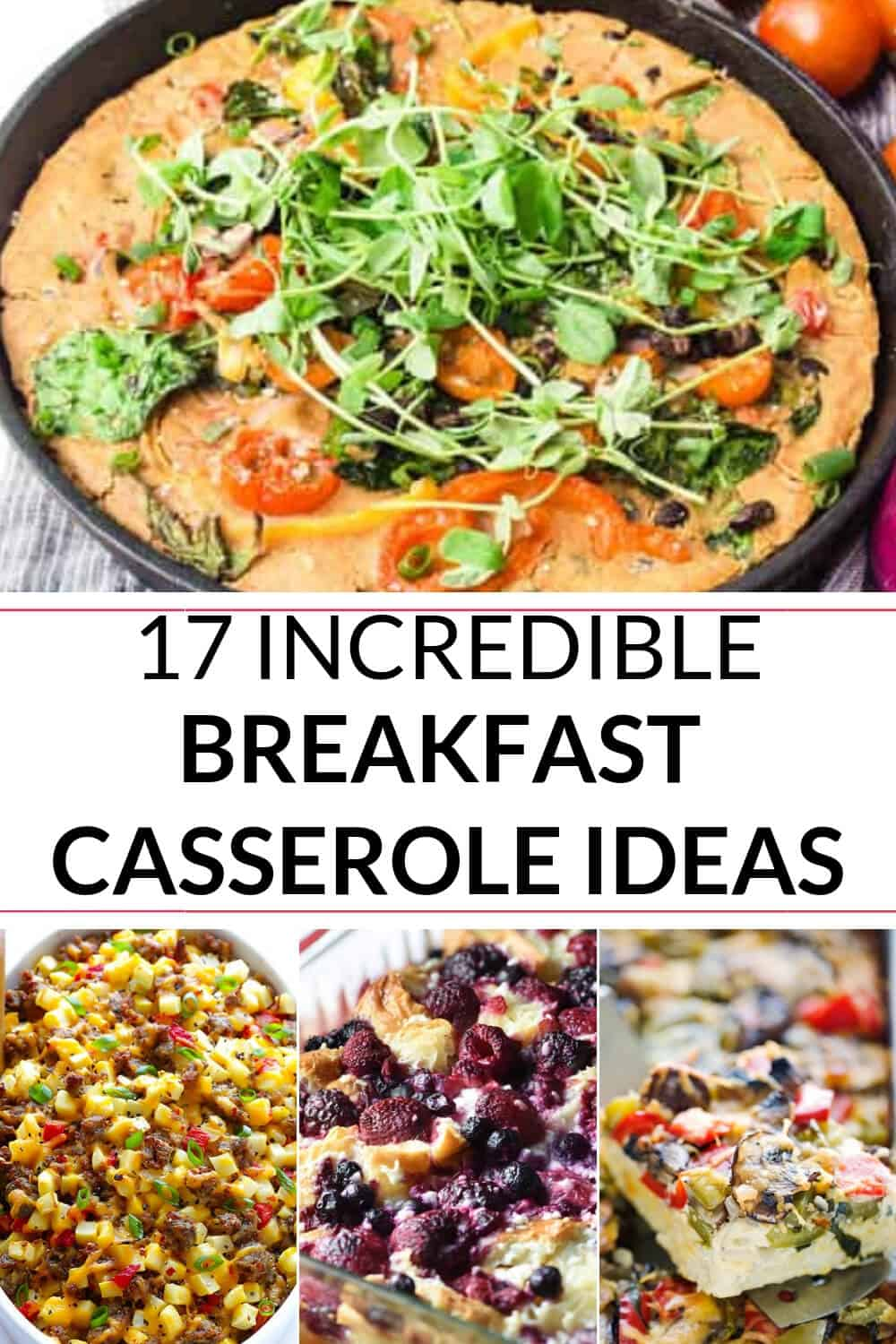 A collection of breakfast casserole recipe