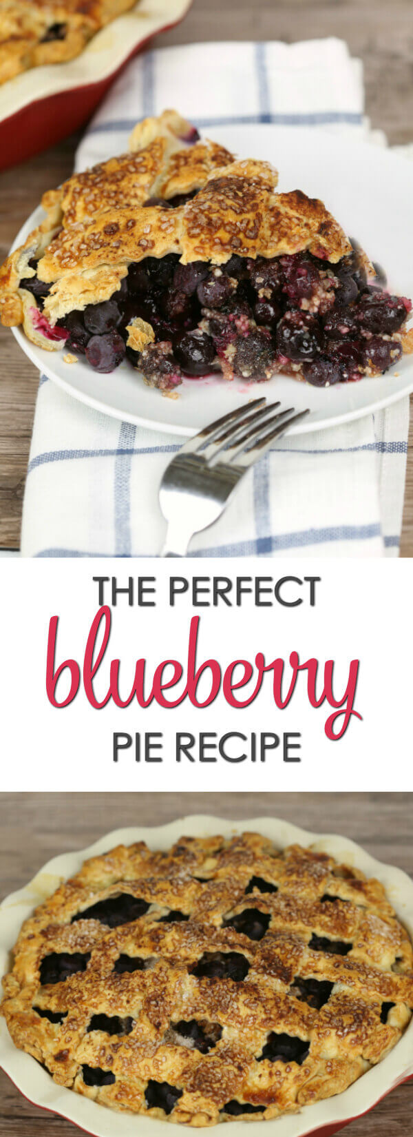 Perfect Blueberry Pie - this is the best fresh blueberry pie recipe you will ever try