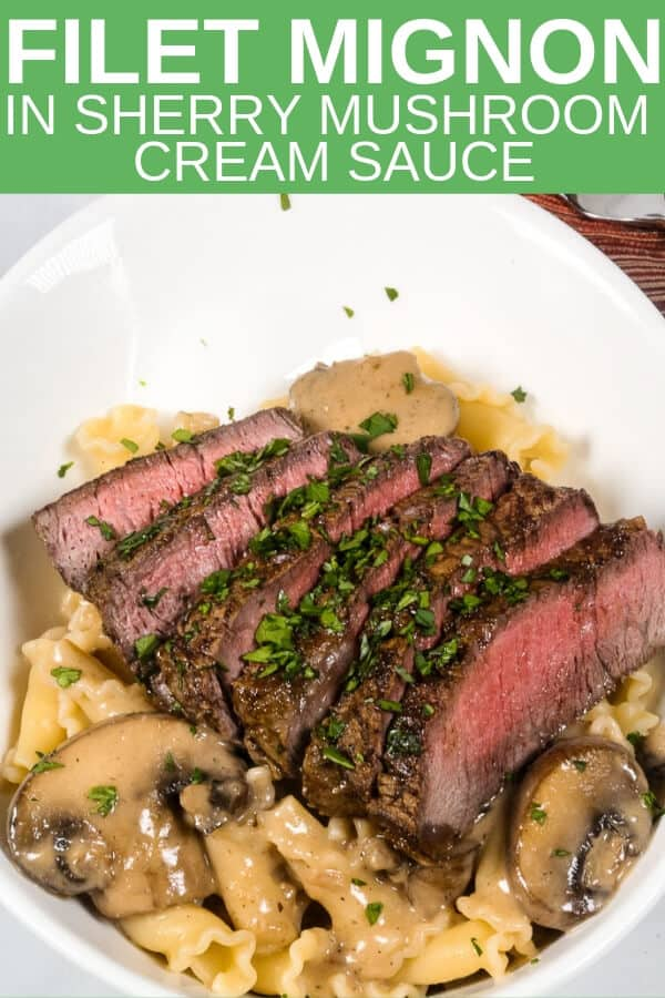 This Filet Mignon in a Sherry Mushroom Cream Sauce is one of my favorite filet mignon recipes. It's rich and decadent and ready in 30 minutes. #steak #pasta #easyrecipe