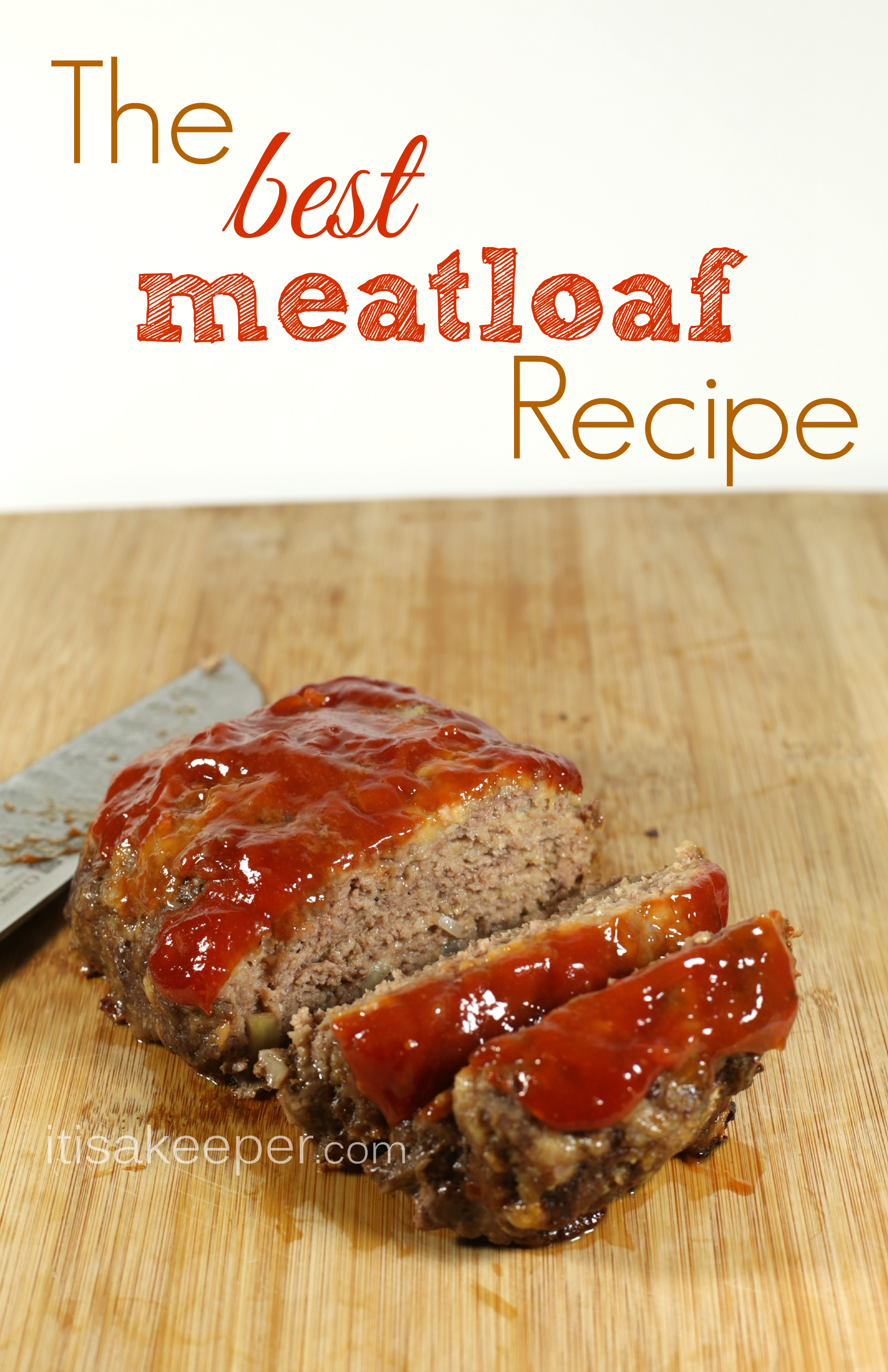 One of the best meatloaf recipes its a keeper the best meatloaf recipe from its a keeper forumfinder Gallery