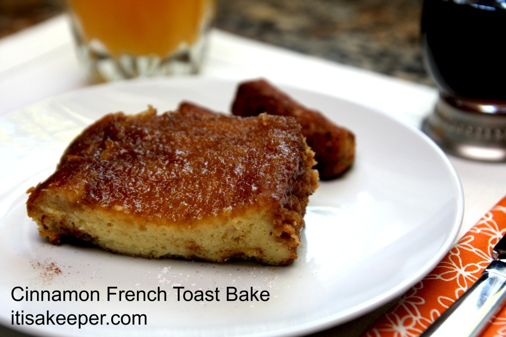Cinnamon French Toast Bake 2 It's a Keeper
