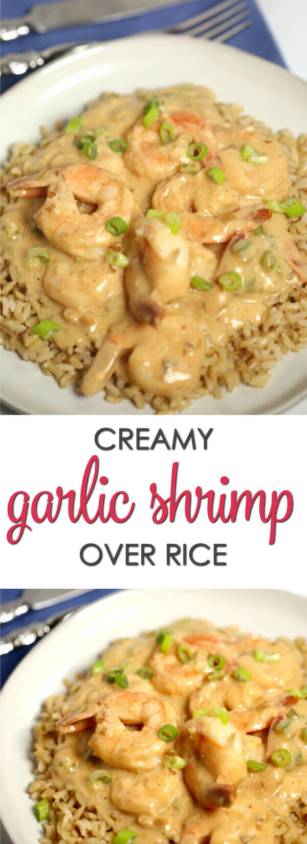 This Creamy Garlic Shrimp and Rice recipes is one of my favorite quick and easy meals.  It's easy to make and is ready in less than 30 minutes.