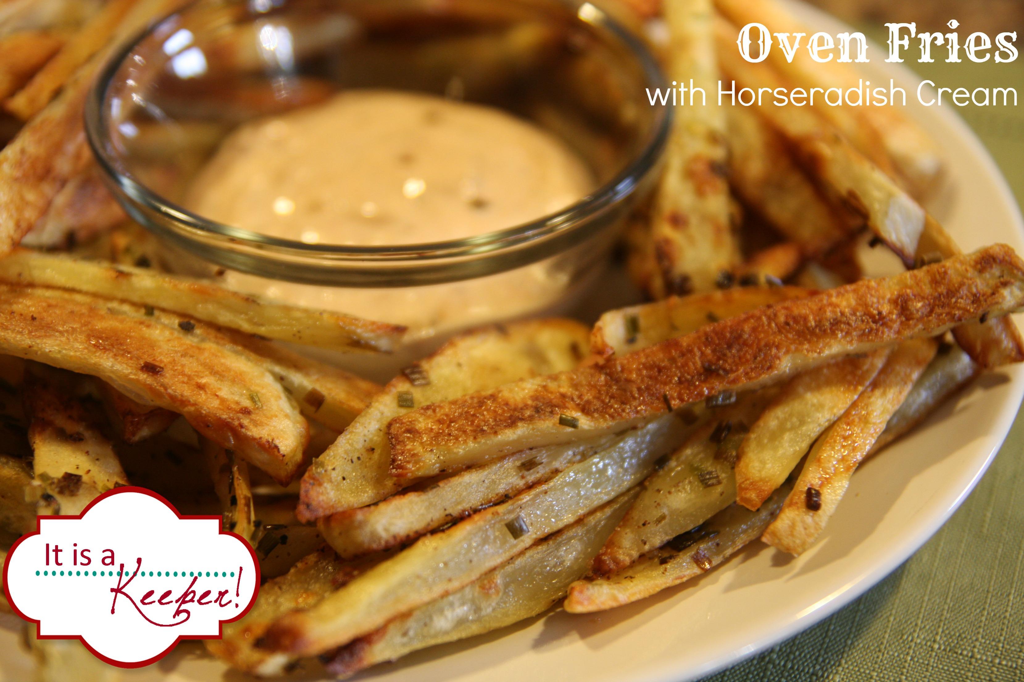 Oven Fries with Horseradish Cream