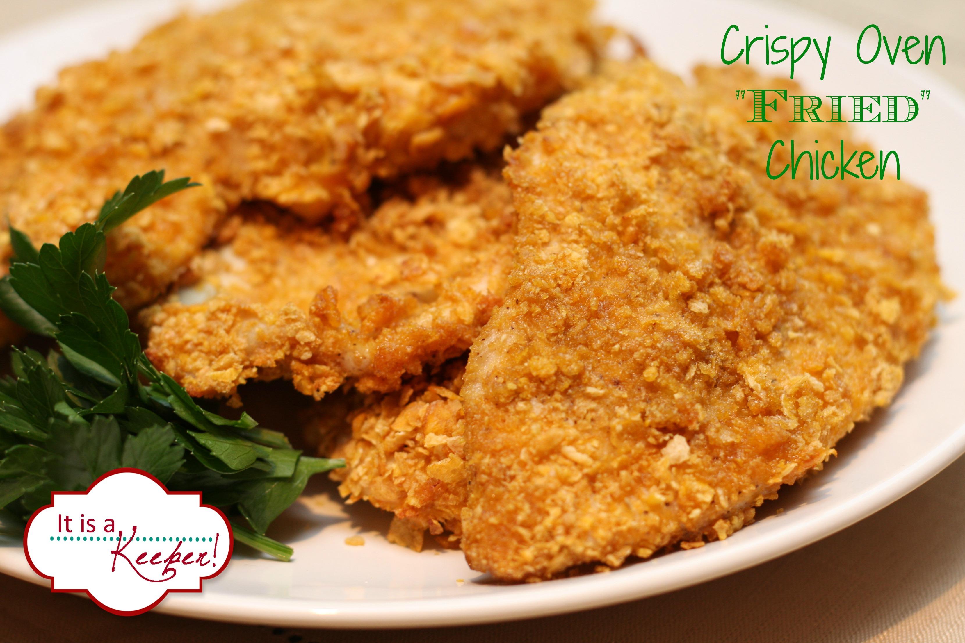 Crispy Oven Fried Chicken   It Is a Keeper