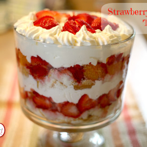 Strawberry Trifle It's a Keeper