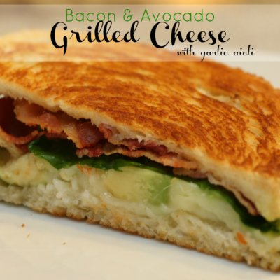 Bacon Avocado Grilled Cheese with Garlic Aioli