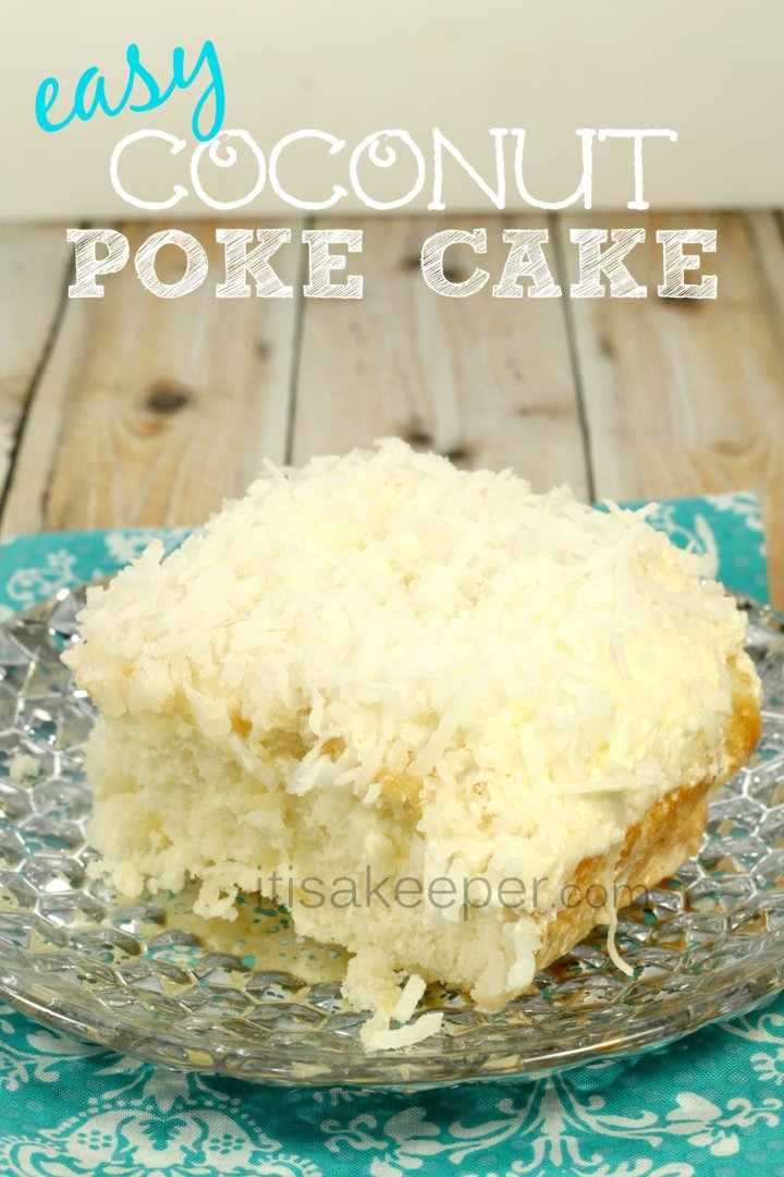 Classic Dessert Recipes Easy Coconut Poke Cake on a grey dis with a blue cloth from It's a Keeper.