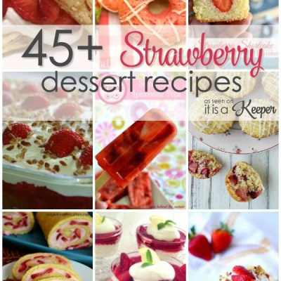 45+ Fresh Strawberry Dessert Recipes