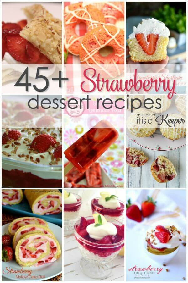 45+ Scrumptious Strawberry Dessert Recipes