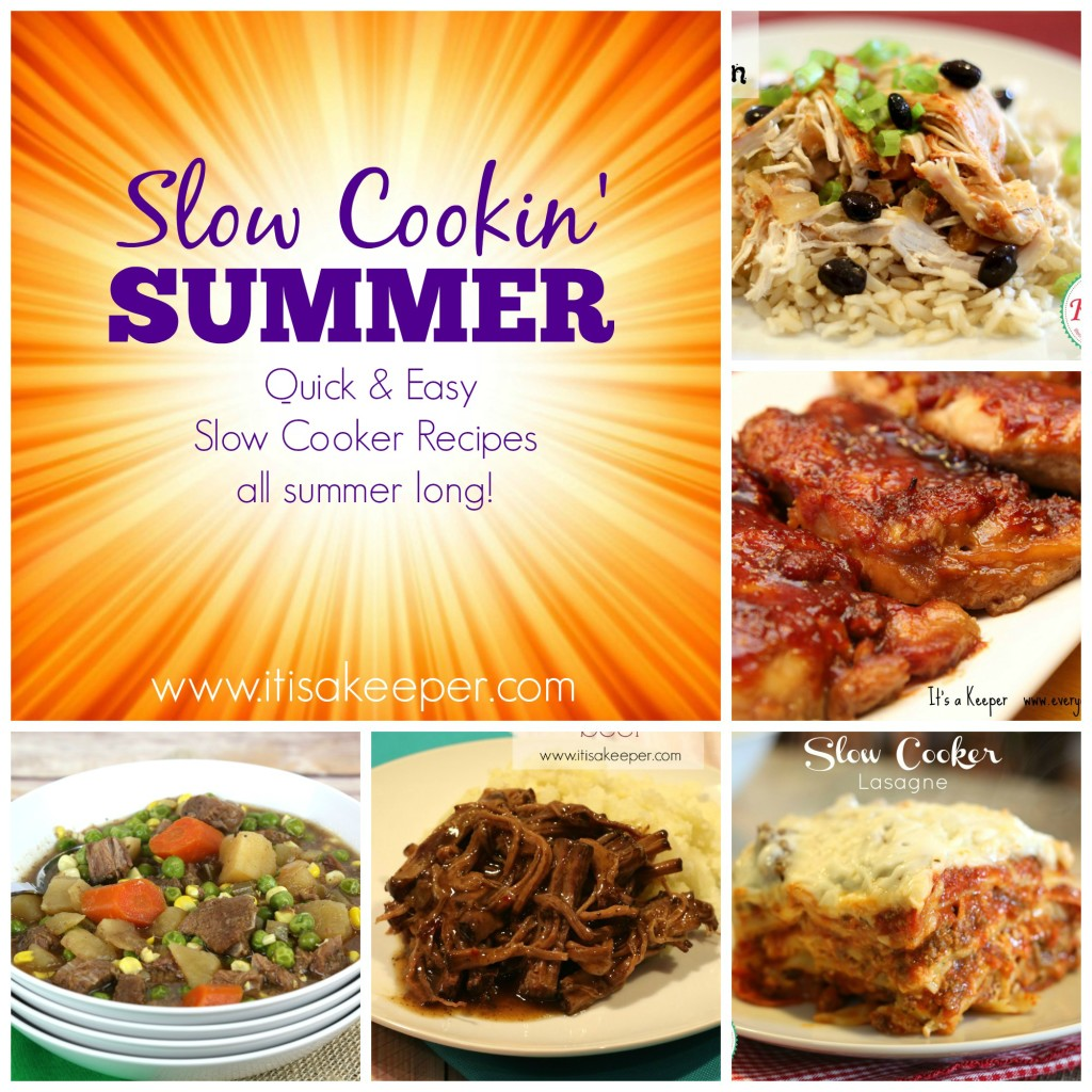 Slow Cookin Summer: Easy Recipes for a Slow Cooker on It's a Keeper
