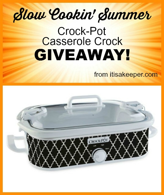 Slow Cookin' Summer Crock Pot Giveaway - It's a Keeper