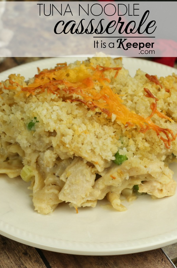 Tuna Noodle Casserole - It's a Keeper