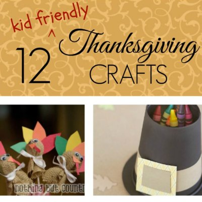 12 Kid Friendly Thanksgiving Crafts