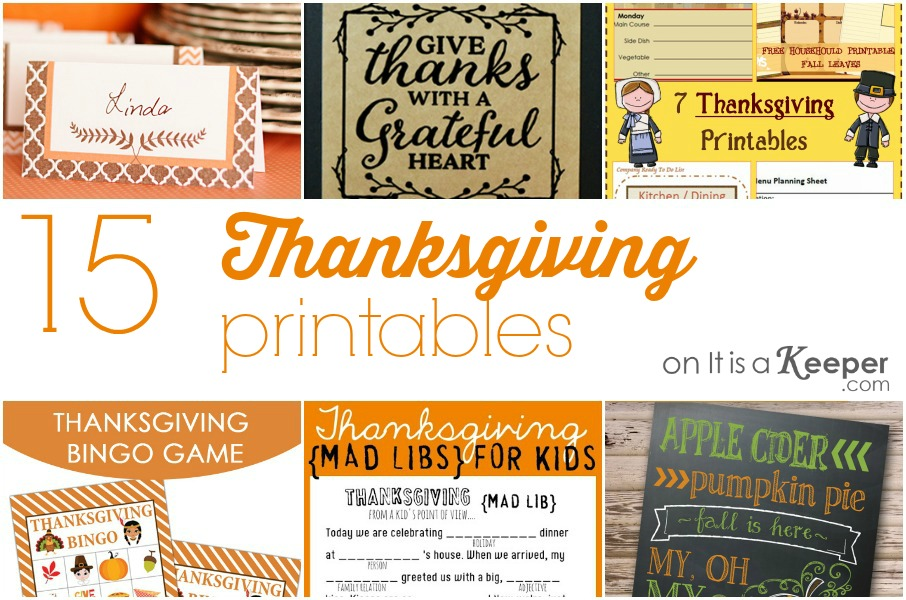 15 Thanksgiving Printables - It Is a Keeper