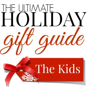 Holiday Gift Guide The Best Gifts for Kids