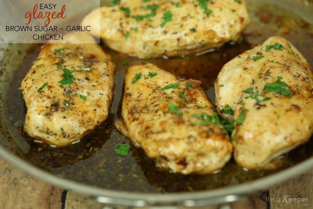 Easy Glazed Brown Sugar Garlic Chicken - It is a Keeper
