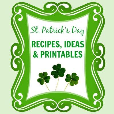 St. Patricks Day Recipes & Ideas