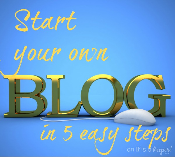 Start Your Own Blog - It is a Keeper