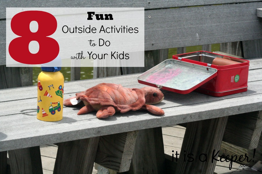 8 Fun Outside Activities to Do with Your Kids CONTENT