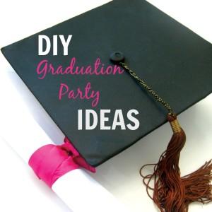 DIY Graduation Party Ideas - It Is a Keeper