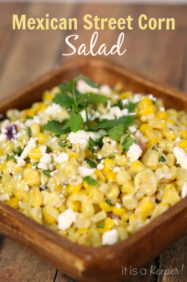 Mexican Street Corn Salad - It Is a Keeper
