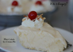 Pina Colada Ice Cream Pie Its a Keeper