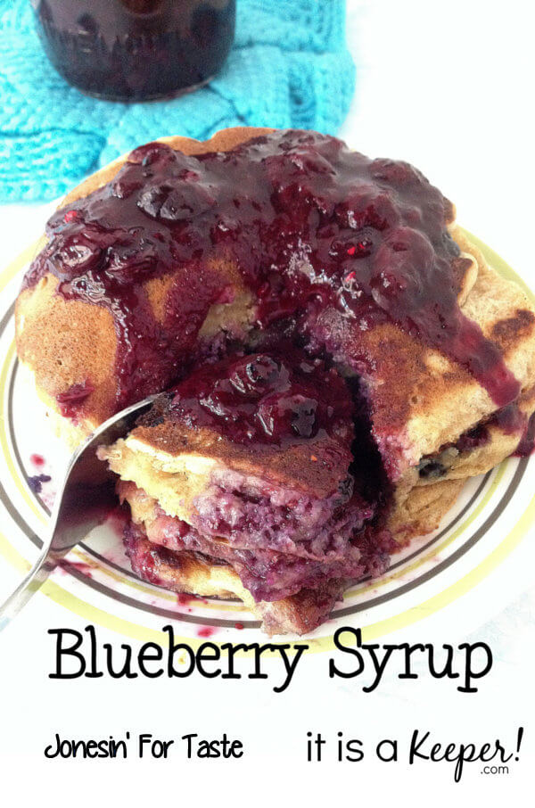 Quick and Easy Blueberry Syrup - It is a Keeper